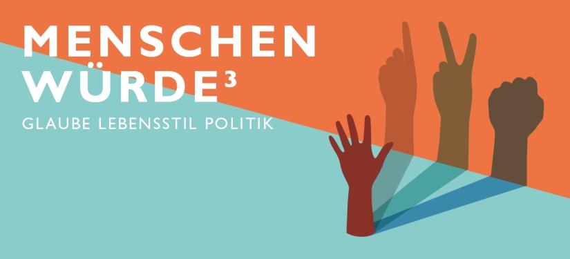 menschwuerdehochdre_glaub-lebensstil_politik